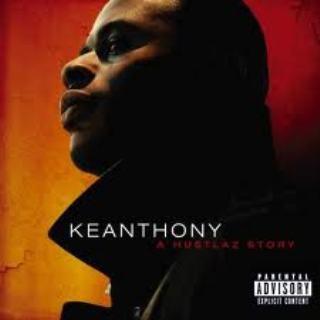 Keanthony - A Hustlaz Story (2008)