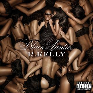 R. Kelly - Black Panties Deluxe Version (2013)