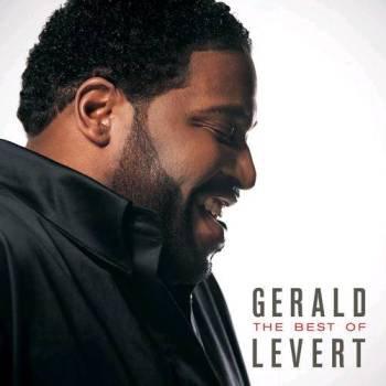 Gerald Levert - The Best Of Gerald Levert (2010)