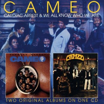 Cameo - Cardiac Arrest & We All Know Who We Are  (2010)