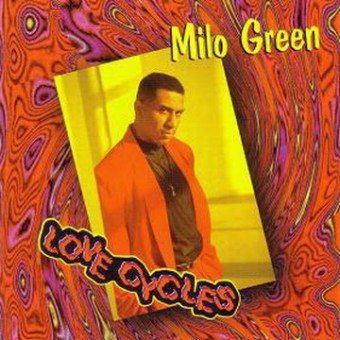 Milo Green - Love Cycles (1994)
