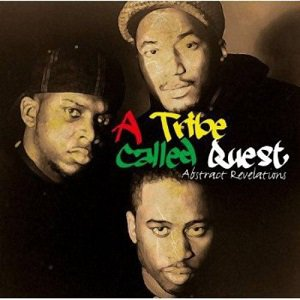 A Tribe Called Quest - Abstract Revelations (2012)