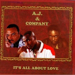 A.j. & Company - It's All About Love (1999)