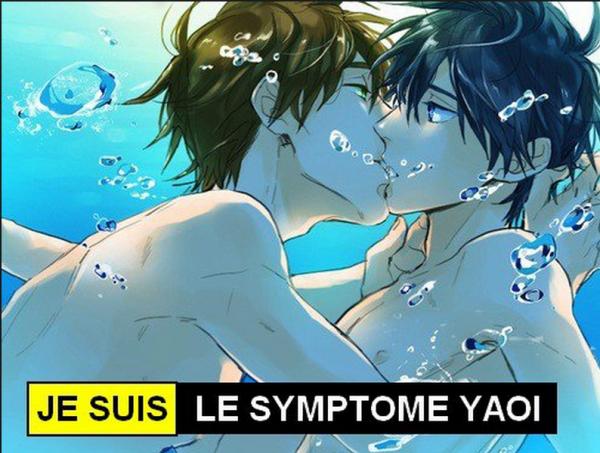 Je suis le Symptôme Yaoi ! :3