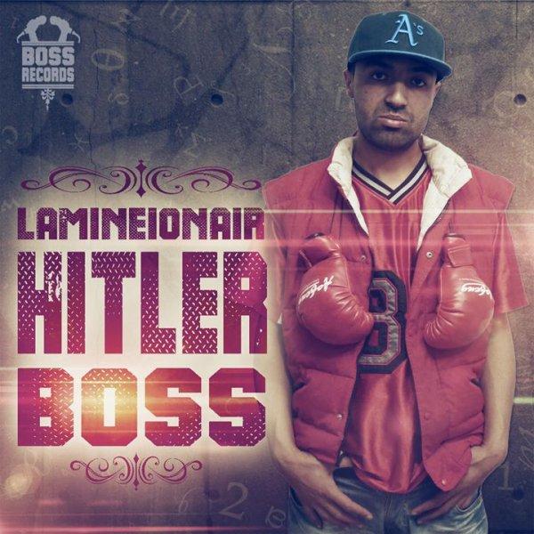 Sba3 Ma Bka Fi Halou / Lamineionair - Hitler Boss (2014)