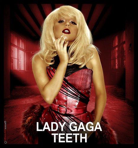 lady gaga teeth {Dents} paroles en français