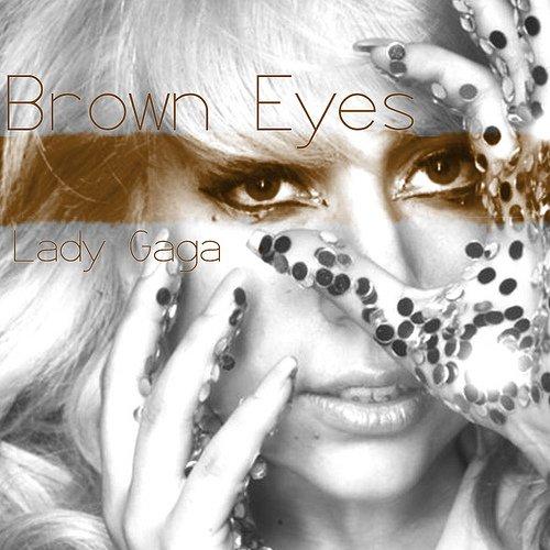 lady gaga brown eyes {Yeux bruns} paroles en français
