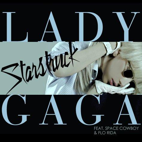 lady gaga starstruck {Si émerveillée}paroles en français
