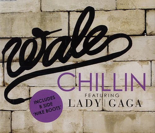 lady gaga ft wale chillin (refroidissement ) paroles en français
