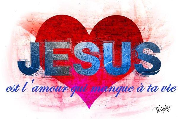 JÉSUS est l'amour qu'il manque a ta vie