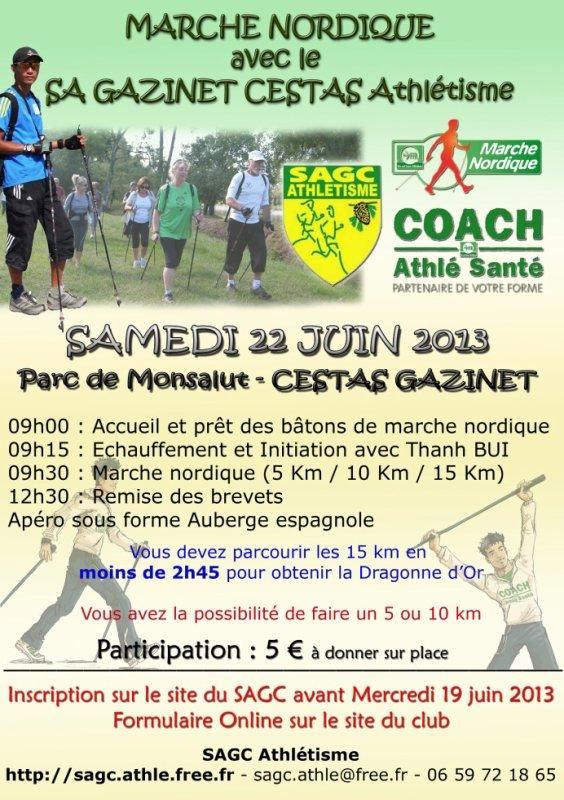 SAMEDI 22 JUIN 2013 - BREVET 15 KM MARCHE NORDIQUE - CESTAS GAZINET (Parc de Monsalut)