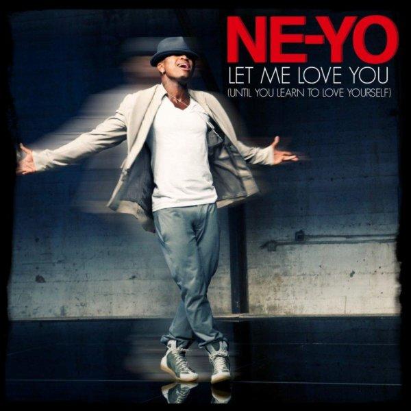 Musique / Son ..... Ne-Yo - Let Me Love You