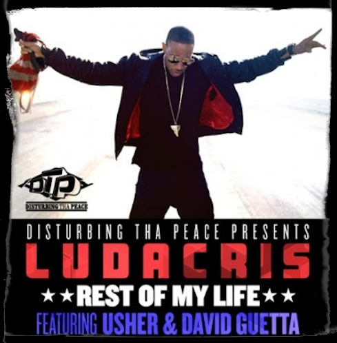 Musique / Son: Ludacris - Rest Of My Life ft. Usher & David Guetta (Official Video HD)