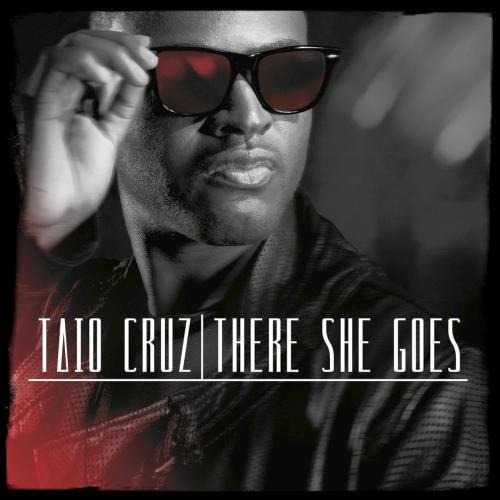 """Musique / Son: """"Taio Cruz - There She Goes"""""""
