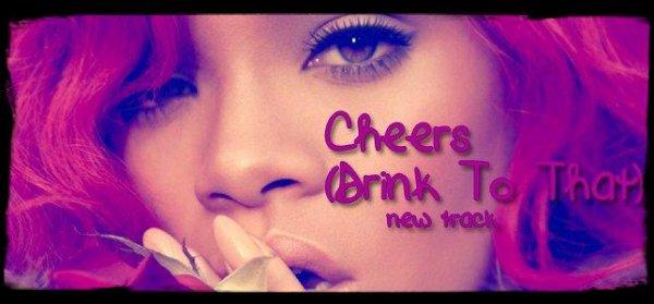 """Musique Son / Spécial Rihanna: """"Cheers"""" - Vidéo Inédite !     Robyn Rihanna Fenty . . . Tout simplement"""