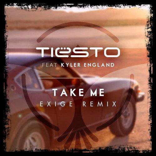 "Musique Son: Tiësto ft. Kyler England -"" Take Me """