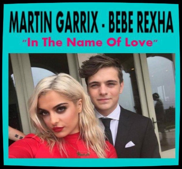 "Musique Son: Martin Garrix feat Bebe Rexha - (Official Video) - ""In The Name Of Love"""