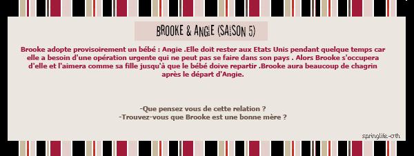 Brooke & Angie ♥