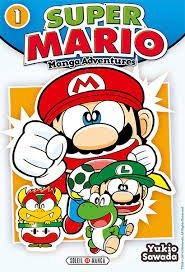 Présentation du manga : SUPER MARIO Manga Adventures