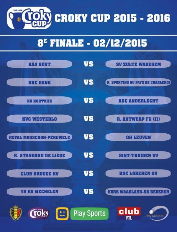 Croky Cup - 1/8 de finale - Calendrier