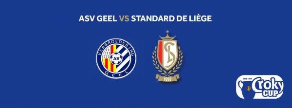 Croky Cup - 1/16 de finale - ASV Geel vs Standard Liège