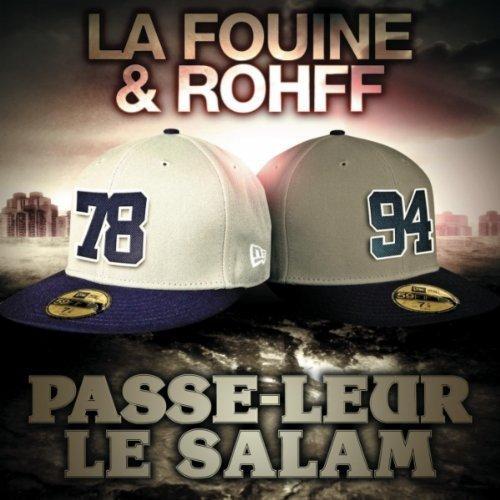 PASSE LEUR LE SALAM feat ROHFF