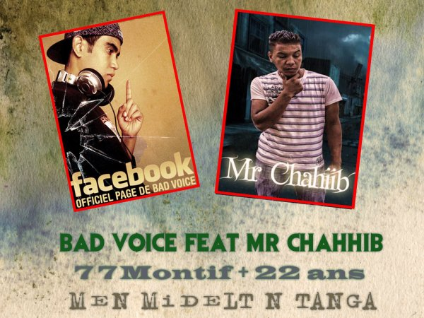 Bad Voice Feat Mr Chahiib - Men Midelt L'Tanga