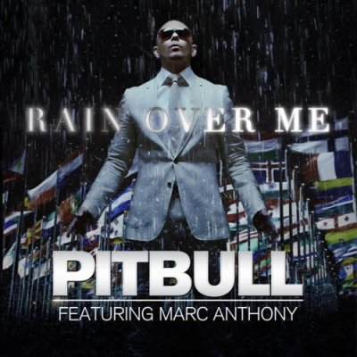 Pitbull ft Marc Anthony - Let it rain over me  (2011)