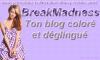 Création pour BreakMadness