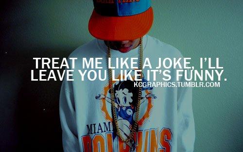 Treat Me Like A Joke
