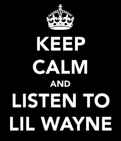 Keep Calm Lil Wayne