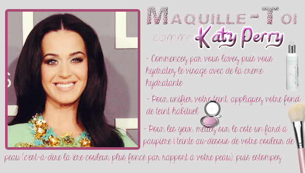 "Rubrique Maquillage : Maquille toi comme ... ""Katy Perry"""