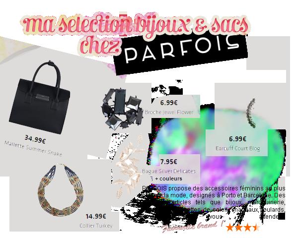 >> Accs : Ma sélection chez PARFOIS