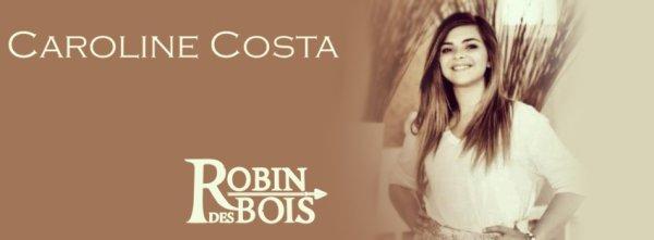 Caroline et ses nouvelles sur Robin des bois en photos !
