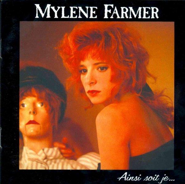 MES ALBUMS DE TOUJOURS-MYLENE FARMER-AINSI SOIT JE(1988)