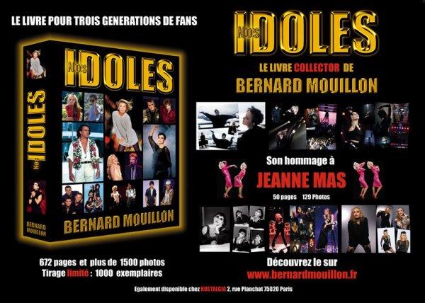 LIVRE -NOS IDOLES DE BERNARD MOUILLON