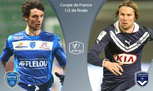 Demi Finale Coupe De France Troyes Bordeaux 2012-2013