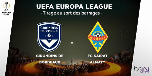 Bordeaux-Kairat Almaty en barrages de la Ligue Europa