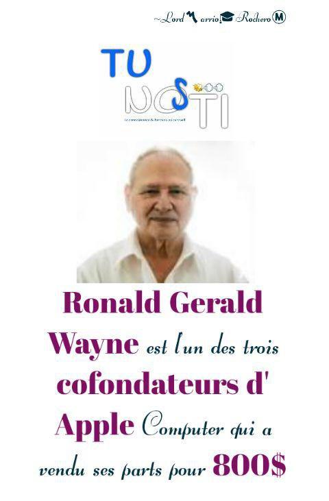 Ronald WAYNE, le troisième co-fondateur d'Apple qui avendu ses parts pour 800$