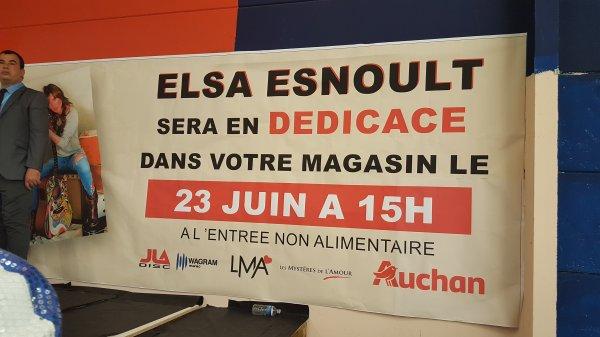 Elsa Esnoult (dédicaces a Auchan Noyelles-Godault) 23 juin 2018