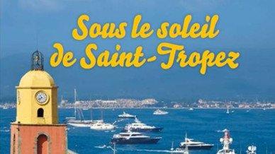 Sous le soleil de Saint Tropez