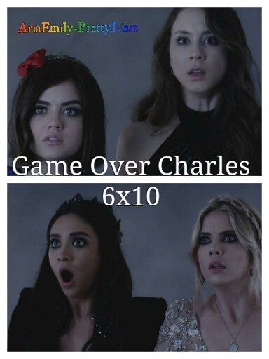 FAce To Face, Game Over Charles, PLL Summer Finale, 6x10