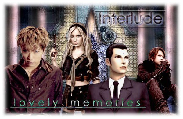INTERLUDE - Lovely Memories