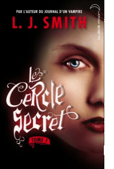 Le cercle Secret (L'initiation) - L.J Smith