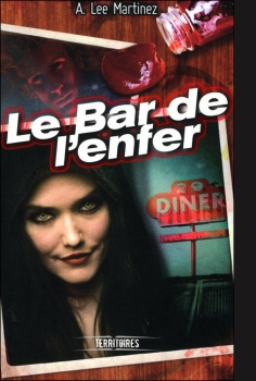 Le bar de L'enfer - A. Lee Martinez