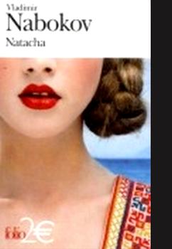 Natacha et Autres nouvelles - Vladimir Nabokov