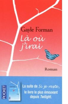 Là Où J'irai - Gayle Forman