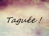 J'ai été Taguée par cleca51 , miss-dream-densi, Baitiva, ForeverDensi mel-rose-noire!