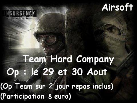 La Team Hard Company organise sa premiere Op !!!
