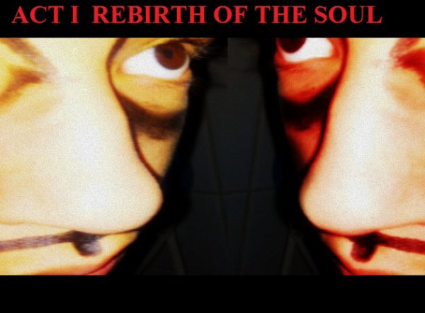 IX.d)After Part 1/4 :  Rebirth of the soul